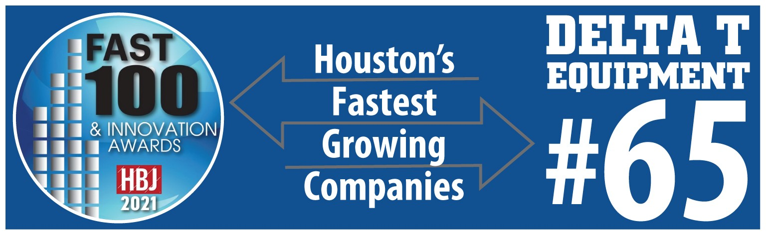 Graphic showing Delta T Equipment Recognized by Houston Business Journal (HBJ) as #65 on their 2021 Fast 100 list.